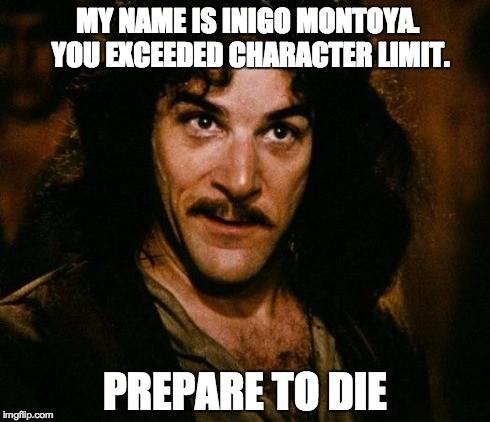 inigo-montoya-character-count-meme